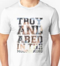 Troy and Abed in the Morning - Abed Unisex T-Shirt