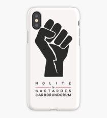 Nolite te bastardes carborundorum (white) iPhone Case