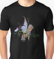You Have To Believe Unisex T-Shirt