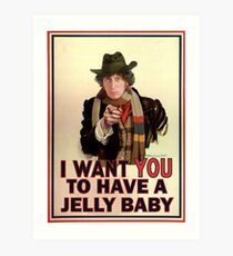 I want you to have a jelly baby Art Print