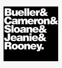 BUELLER & Photographic Print