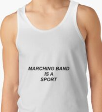 Marching Band Is A Sport Men's Tank Top