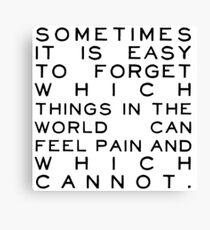 Feel Pain Canvas Print