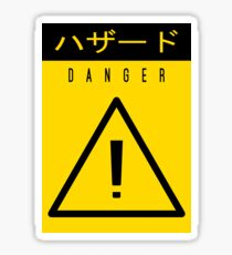 Danger! Sticker