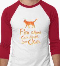 Fire Alone... Men's Baseball ¾ T-Shirt