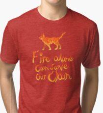 Fire Alone... Tri-blend T-Shirt