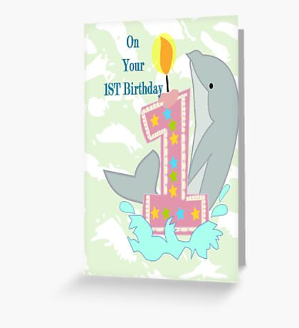 on your First Birthday (8750 Views) Greeting Card