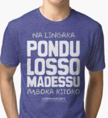 Pondu Losso Madessu Tri-blend T-Shirt