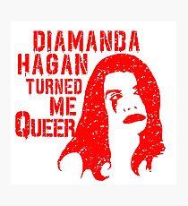 Diamanda Hagan Turned Me Queer (Red) Photographic Print