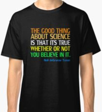 Neil deGrasse Tyson Popular Quote About Science Classic T-Shirt