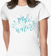 Giggle Water Hand Lettered Design Womens Fitted T-Shirt