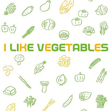 I LIKE VEGETABLES by taichi