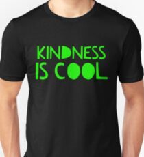 Kindness is Cool - Kind Saying  T-Shirt