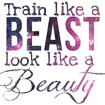 Trainiere wie ein Tier, sehe wie eine Schönheit aus von MeLells