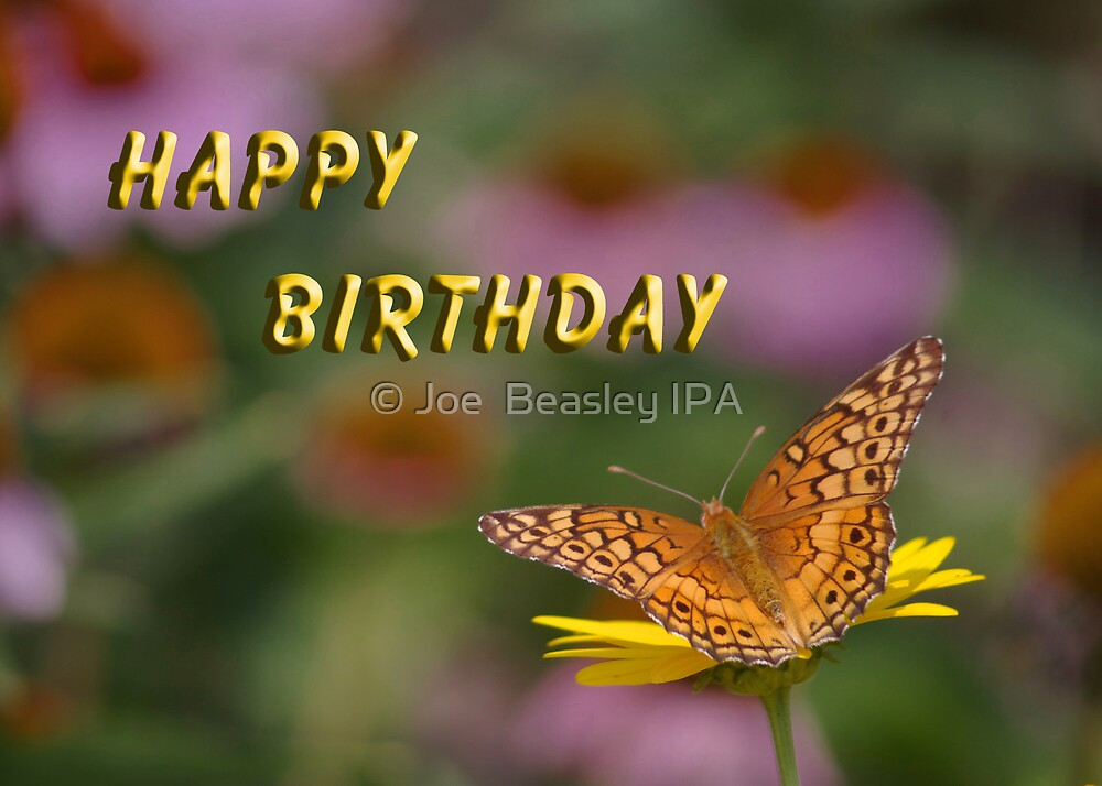Butterfly Happy Birthday Card by © Joe  Beasley IPA