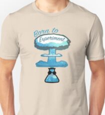 Born to experiment! - #RBSTAYCAY Unisex T-Shirt