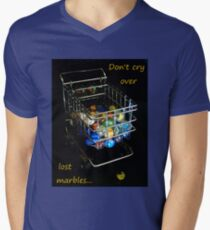 Don't cry over lost marbles... Mens V-Neck T-Shirt