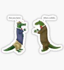 See Ya Later, Alligator! Sticker