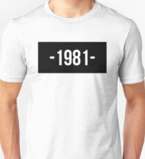 1981 Unisex T-Shirt