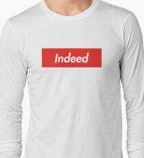 Indeed Long Sleeve T-Shirt