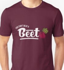 You Can't Beat a BEET Unisex T-Shirt