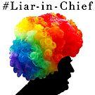 Liar-in-Chief by Wellington Guzman