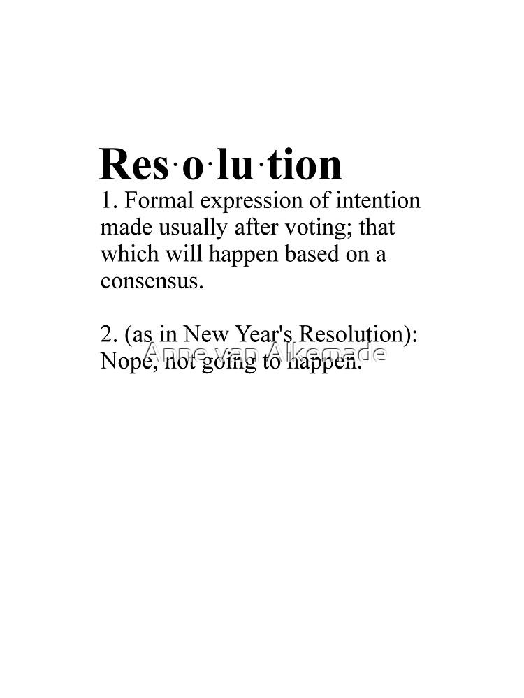 Definition: New Year's Resolution by Anne van Alkemade