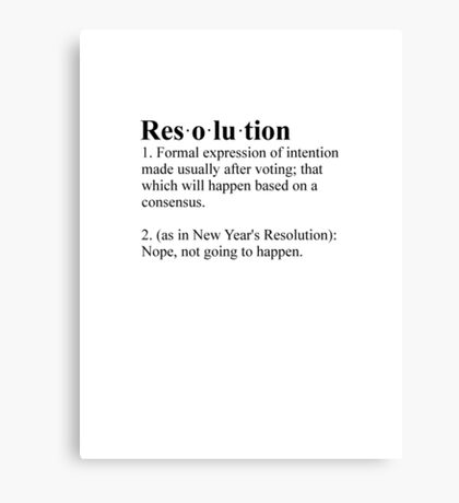 Definition: New Year's Resolution Canvas Print