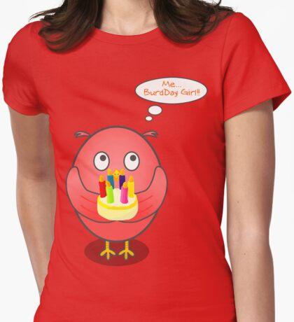 BurdDay Girl T-Shirt