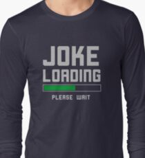 Funny Stand Comedian Humor  Long Sleeve T-Shirt