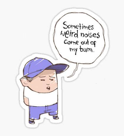 Weird noises Sticker