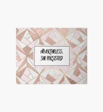 Nevertheless she persisted - rose gold marble geo Art Board