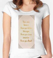 You Are Braver Than You Believe Women's Fitted Scoop T-Shirt