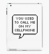 You used to, you used to... iPad Case/Skin
