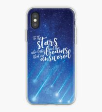 To the stars who listen and the dreams that are answered - ACOMAF iPhone Case