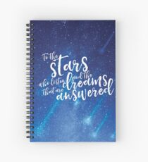 To the stars who listen and the dreams that are answered - ACOMAF Spiral Notebook