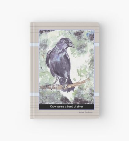 Crow wears a band of Silver - Coco Hardcover Journal