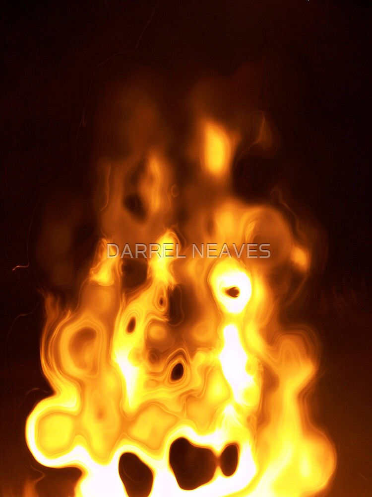 figure in the fire... by DARREL NEAVES