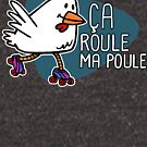 Rollerskating Hen - Ca roule! - Dark design by pencilfury