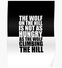 The wolf on the hill... Gym Motivational Quote Poster