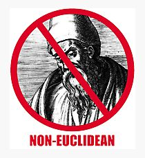 Non-Euclidean! Photographic Print
