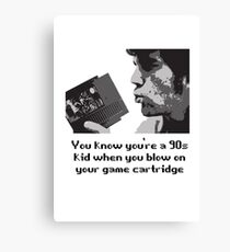 Only 90s kids  Canvas Print