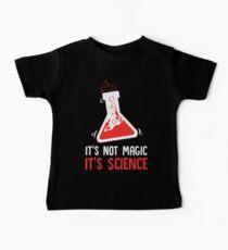 Es ist nicht Magie Es ist Science Science Teacher Baby T-Shirt