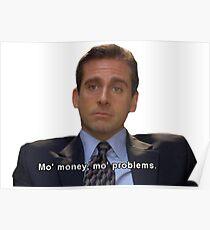 mo money, mo probs Poster
