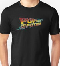 Pup To The Future Unisex T-Shirt