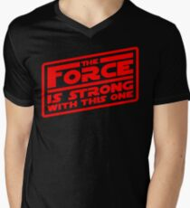 The Force is strong with this one! Mens V-Neck T-Shirt