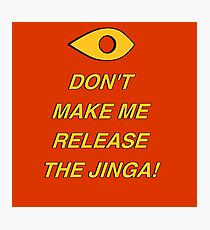 Release the Jinga Photographic Print