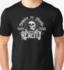 Beware Of Books They Tend To Change Reality - Cool Funny Book Lover Vintage Book Readers And Skull Fantasy T-Shirts And Gifts  T-Shirt