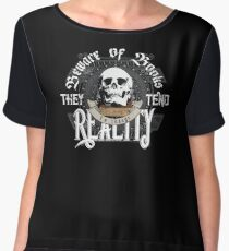 Beware Of Books They Tend To Change Reality - Cool Funny Book Lover Vintage Book Readers And Skull Fantasy T-Shirts And Gifts  Women's Chiffon Top