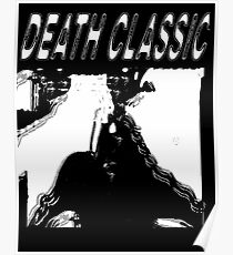 Death Classic (-Death Grips) Poster